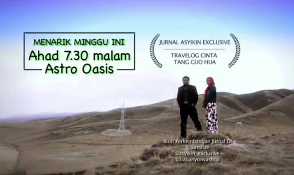 Jurnal Asyikin Exclusive : Travelog Cinta Tang Guo Hua